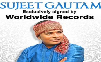 Sujit Gautam's songs will be released only from Worldwide Records Bhojpuri